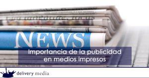 20170123 Importancia de la publicidad en medios impresos 300x157 - 'El periodismo es una dedicación a la verdad': Gay Talese