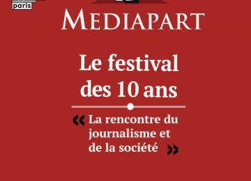 affiche 3 v3 360x260 - Mediapart  invita a celebrar su décimo aniversario los días 16 y 17 de marzo