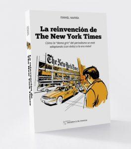 """La reinvención de The New York Times 4 264x300 - """"El lector debe ser el centro del periodismo"""""""
