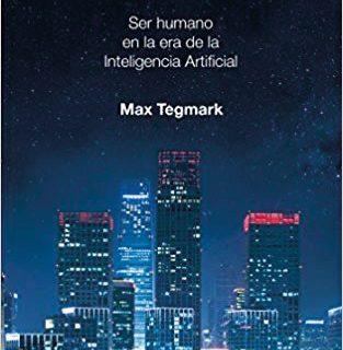 vida 3 313x320 - Vida 3.0:Ser Humano en la Era de la Inteligencia Artificial