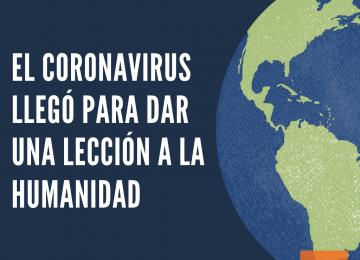 Coronavirus en el mundo 1 360x260 - Toma de conciencia de todos en la Aldea Global, sometida a prueba por el Covid-19