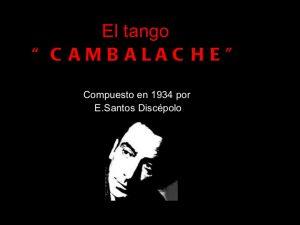 tango cambalache 2011 1 728 300x225 - LA ÍRRITA ¨COVID-DEMENCIA¨