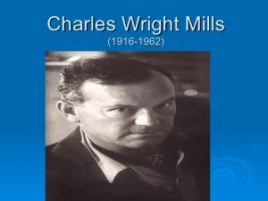 charles wright mills 1 728 300x225 - La élite duquista o el triunfo de la inexperiencia y la pedantería