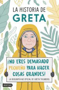 La historia de Greta 198x300 - Jóvenes de Colombia se unen a la lucha contra el cambio climático que amenaza la calidad de Vida y subsistencia Global.