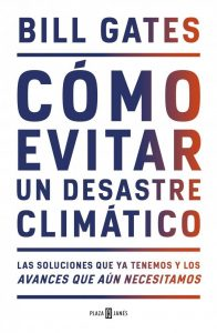 portada del librocomo evitar un desastre climatico de bill gates 8a5407fe 650x995 196x300 - Crece movimiento juvenil mundial que exige medidas urgentes contra los nocivos efectos del cambio climático.